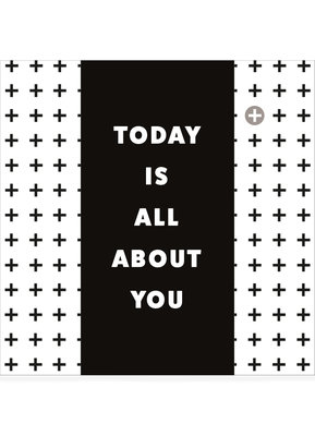 TODAY IS ALL ABOUT YOU  •  CHOCOLATE GIFT