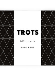 TROTS PAPA •  CHOCOLADEWENS